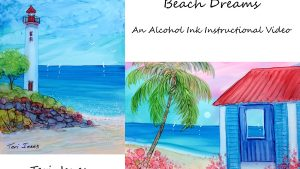 Beachside Cottage Alcohol Ink Course